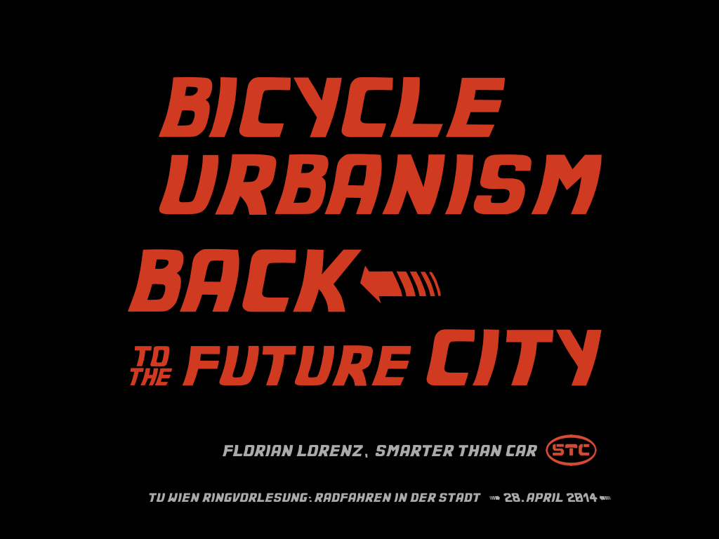 2014_STC_Florian Lorenz_Bicycle Urbanism – Back to the Future City_1