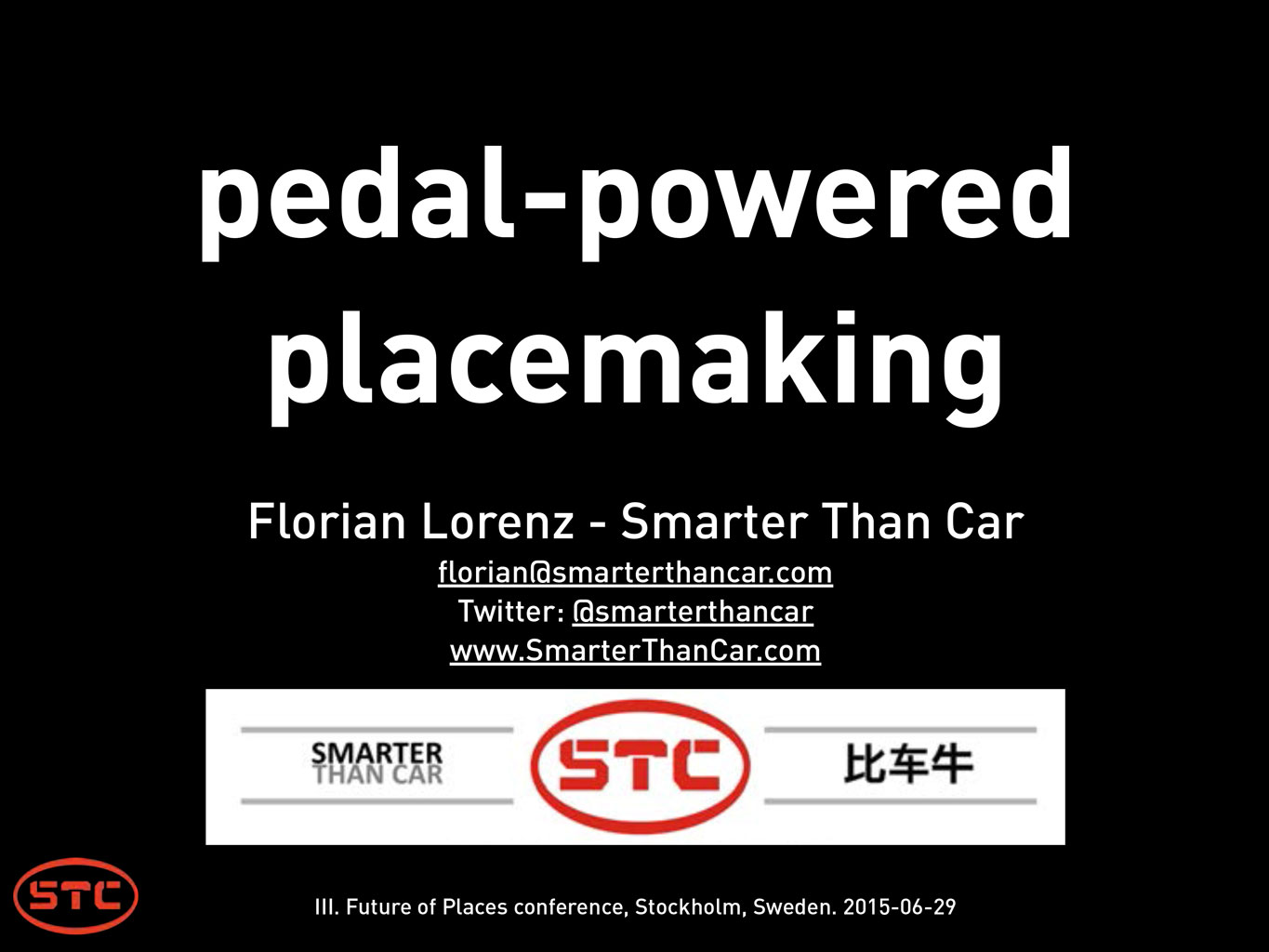 2015_Smarter-Than-Car_Pedal-powered-Placemaking—Presentation-at-Future-of-Places-III_20150629